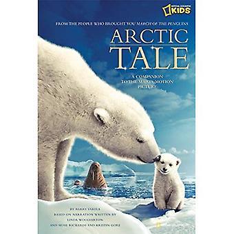 Arctic Tale: Official Children's Novelisation to the Major Motion Picture (Arctic Tale)