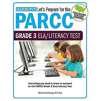 Let's Prepare for the Parcc Grade 3 Ela/Literacy Test (Let S Prepare for the Parcc Tests)