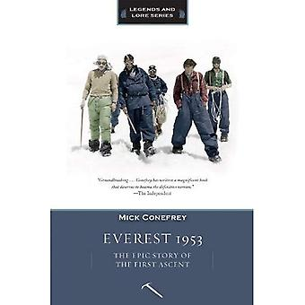 Everest 1953: The Epic Story of the First Ascent (Legends and Lore)