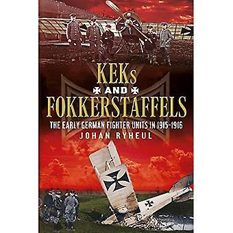KEKS und Fokkerstaffels: die frühen deutschen Jagdverbände 1915-1916