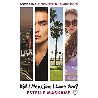 Did I Mention I Love You? (The DIMILY Trilogy, Book 1)