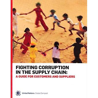 Bestrijding van corruptie in de Supply Chain: een gids voor klanten en leveranciers