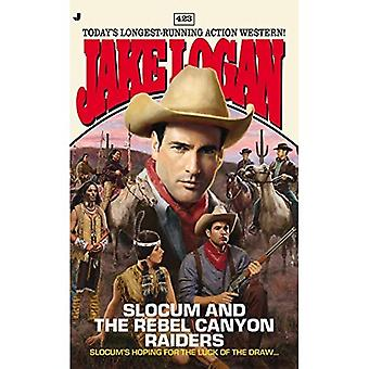Slocum 423: Slocum and the Rebel Canyon Raiders