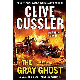 The Gray Ghost (Sam and Remi Fargo Adventure)