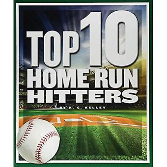 Top 10 Home Run Hitters (Top 10 in Sports)