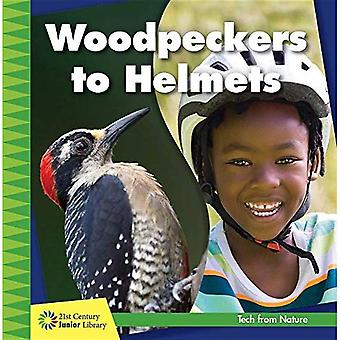 Woodpeckers to Helmets (21st Century Junior Library: Tech from Nature)