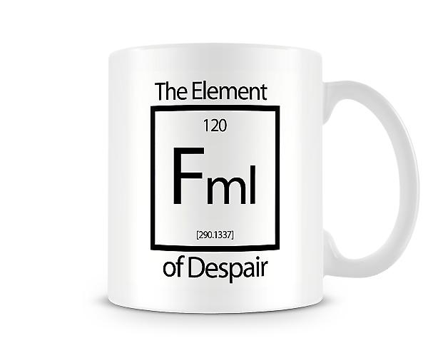 Fml The Element Of Despair Mug