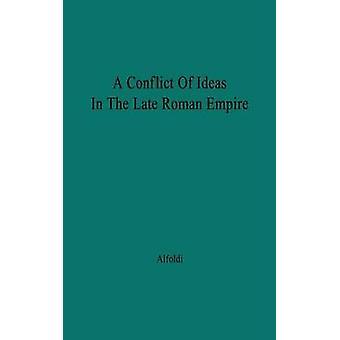 En konflikt af ideer i den sene romerske imperium sammenstød mellem Senatet og Valentinian jeg af Alfoldi & Andreas