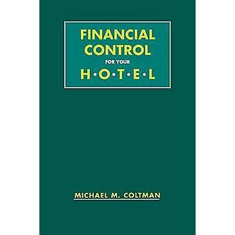 Hotel de Control financiero por Coltman