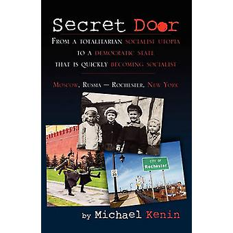 Secret Door by Kenin & Michael