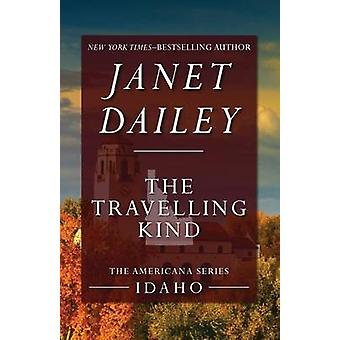 The Travelling Kind by Dailey & Janet