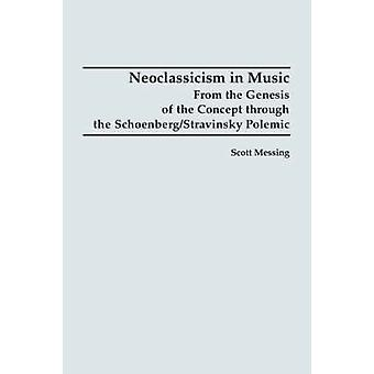 Neoclassicism in Music by Messing & Scott