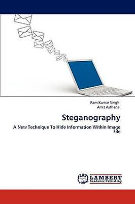 Steganography by Singh & Ram Kumar