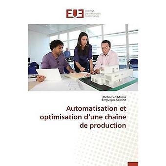 Automatisation et optimisation d une chane de production by Collectif