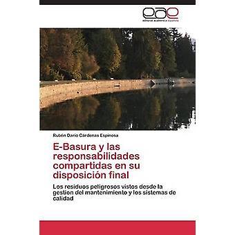 EBasura y las responsabilidades compartidas en su disposicin slutliga av Crdenas Espinosa Rubn Daro