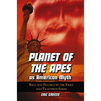 -Planet of the Apes - as American Myth - Race and Politics in the Films