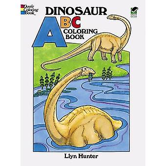 Dinosaur ABC Coloring Book by Llyn Hunter - 9780486257860 Book
