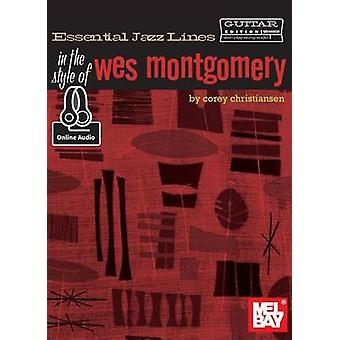 Essential Jazz Lines - In the Style of Wes Montgomery - Guitar Edition