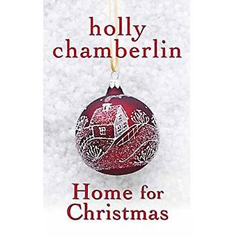 Home for Christmas by Holly Chamberlin - 9781496706843 Book