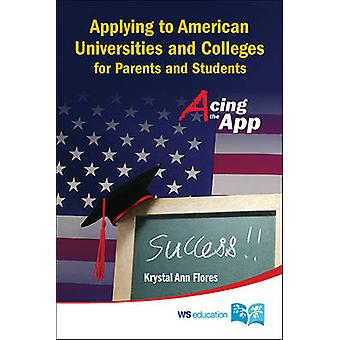 Acing the App - Applying to American Universities and Colleges for Asi