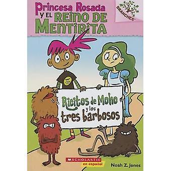 Ricitos de Moho y Los Tres Barbosos - A Branches Book (Princesa Rosada