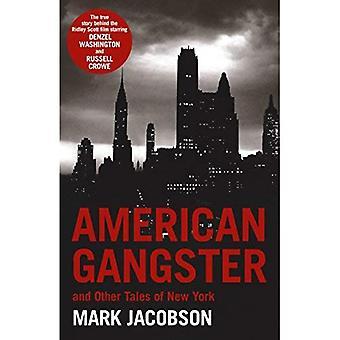 American Gangster: Und andere Geschichten von New York