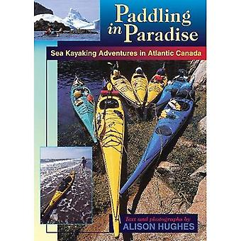 Paddling in Paradise: Sea Kayaking Adventures in Atlantic Canada