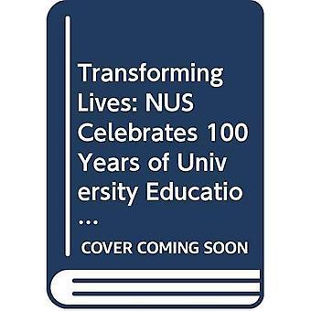 Transforming Lives: NUS Celebrates 100 Years of University Education in Singapore
