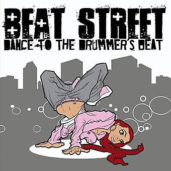 Beat Street - Dance to the Drummer's Beat [CD] USA import