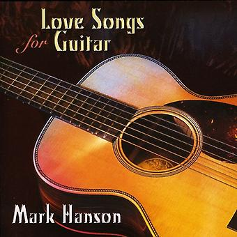 Mark Hanson - Love Songs for Guitar [CD] USA import