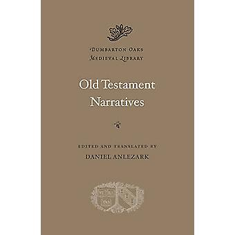 Old Testament Narratives by Daniel Anlezark - 9780674053199 Book