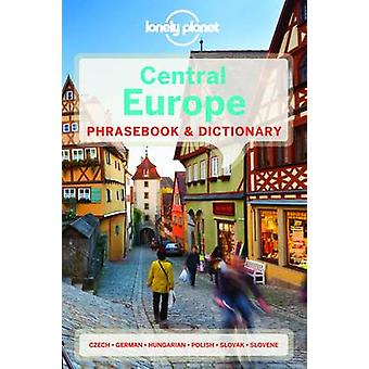 Lonely Planet Central Europe Phrasebook & Dictionary (4th Revised edi