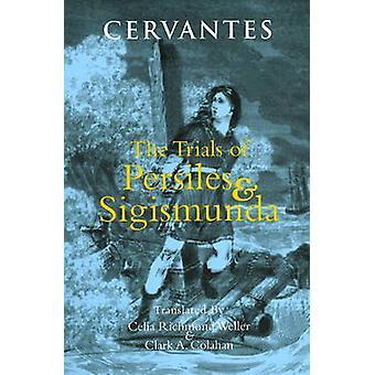 Os ensaios de Persiles e Sigismunda - uma história do norte de Cervantes