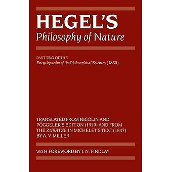 La philosophie de Hegel de la Nature: encyclopédie des Sciences philosophiques (1830), partie II (encyclopédie de Hegel...