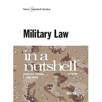 Military Law in a Nutshell (Nutshell Series)