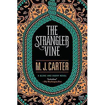 La vigne de Strangler (Blake et le roman de Avery)