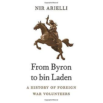 From Byron to Bin Laden: A�History of Foreign War�Volunteers