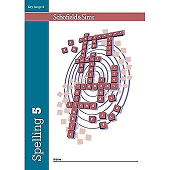 Spelling Book 5 (of 6): Key Stage 2, Year 3 - 6 (Teacher's Guide and Resource Book available separately)
