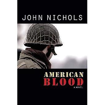 Amerikanisches Blut: Ein Roman