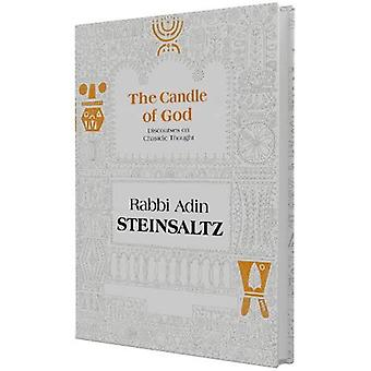 The Candle of God: Discourses on Chasidic Thought