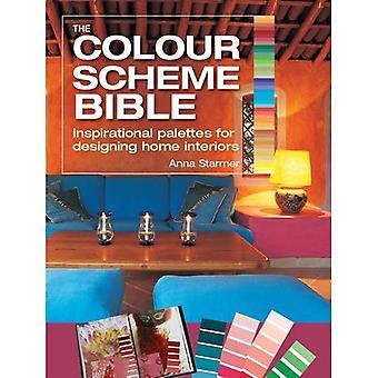 De Bijbel van de kleur regeling: Inspirerende paletten voor ontwerpen Home Interiors