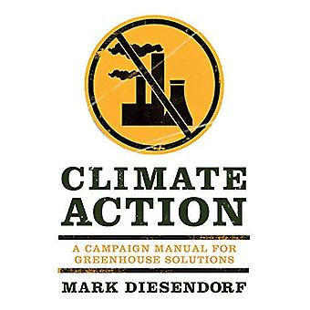 Climate Action: A Campaign Manual for Greenhouse Solutions