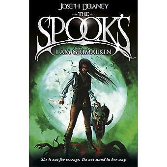 Spook's: I Am Grimalkin: Book 9