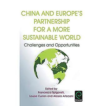 Partenariat de Chine et de l'Europe pour un monde plus durable: défis et opportunités