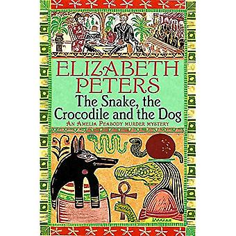 The Snake, the Crocodile and the Dog (Amelia Peabody Murder Mystery)