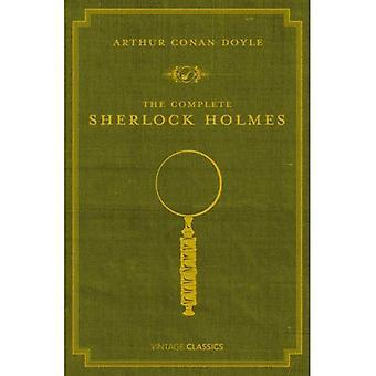 Den kompletta Sherlock Holmes (Vintage klassiker)