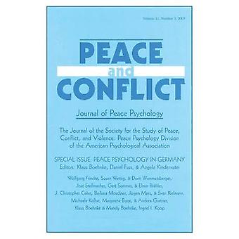 Peace Psychology in Germany A Special Issue of Peace and Conflict by Boehnke & Klaus