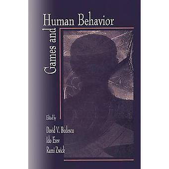 Games and Human Behavior Essays in Honor of Amnon Rapoport by Erev & Ido