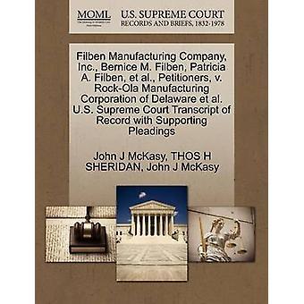 Thaiz Manufacturing Company Inc. Bernice M. Filben Patricia a. Thaiz et al peticionários v. RockOla Manufacturing Corporation de Delaware et al E.U. Supremo Tribunal transcrição de registro com Su por McKasy & John J
