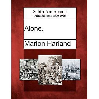 Alone. by Harland & Marion